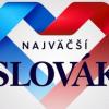 Kto bude najväčší Slovák? Sagan, Jánošík, Štefánik, Hlinka, alebo niekto iný?